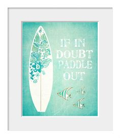 Surf Print Coastal Art Inspirational Quote by printdesignstudio, $18.00