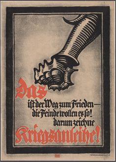 """German war loan poster""- Lucian Bernhard Black border, illustration, and font, with two words in red. Ww1 Posters, Ww2 Propaganda Posters, Moma, Lucian Bernhard, Art Nouveau, Art Deco, Historia Universal, Fine Art Prints, Dibujo"