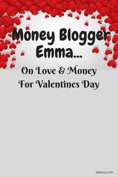 Money Blogger Emma on Spending Money on Valentines