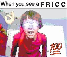 FRICCIN FRICCERS