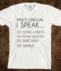 Multi Lingual I Speak Song Lyrics, Movie Quotes, Sarcasm, Whale