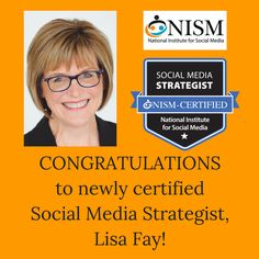 We're excited to welcome Lisa Fay as one of our newly Certified Social Media Strategist Professionals!