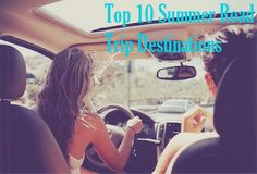 Top 10 Summer Road Trip Destinations | College Gloss