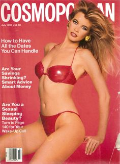 Love these Cosmo covers from the late Scavullo.  Cosmopolitan cover for July 1991.