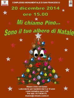 Sabato 20 dicembre, a partire dalle ore 15.00, al Museo Civico di Cuneo si festeggia il Santo Natale con i bambini di età compresa fra i 5 e i 10 anni http://www.comune.cuneo.gov.it/news/dettaglio/periodo/2014/12/02/mi-chiamo-pino.html