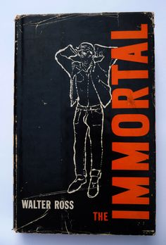 """The Immortal"" by Walter Ross. Thinly veiled account of the life of James Dean. Cover art by Andy Warhol."