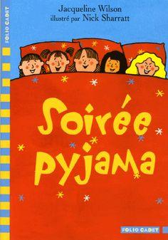 http://jaipasdidees.tumblr.com/post/142343186498/soirée-pyjama-de-jacqueline-wilson-sélection-10-12