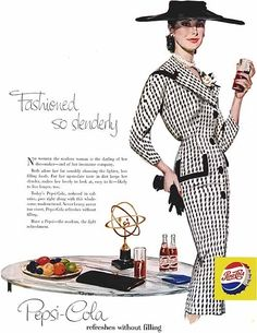 """Vintage and original 1956 Pepsi Cola magazine print ad. """"Fashioned so slenderly"""" Shows a lovely lady in a black hat, and black and white suit dress. Lady is holding a glass of Pepsi in one hand, and a Pin Up Vintage, Vintage Ads, Vintage Posters, Retro Posters, Vintage Labels, Vintage Magazines, Vintage Vogue, Vintage Dress, Vintage Photos"""