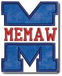 Applique Memaw Embroidery Design    Includes 4x4,5x7, and 6x10  4x4 - 3.09 x 3.86  5x7 - 4.07 x 5.08  6x10 - 4.88 x 6.11  Formats Available: DST, EXP, HUS, JEF, PES, VIP,   $1.49