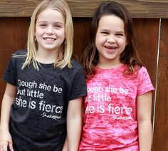 Though she be but little she is FIERCE.  Mini-FD Burnout Tees
