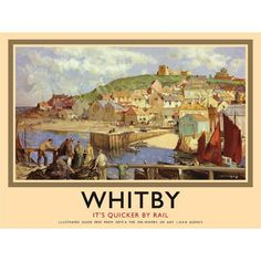 Whitby North Yorkshire England LNER Travel Poster by BloominLuvly Train Posters, Railway Posters, Yorkshire England, North Yorkshire, Whitby England, British Travel, British Seaside, European Travel, National Railway Museum