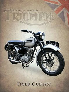Triumph Tiger Cub Art Print by Mark Rogan. All prints are professionally printed, packaged, and shipped within 3 - 4 business days. Choose from multiple sizes and hundreds of frame and mat options. Triumph Motorbikes, Triumph Motorcycles, Triumph Bonneville, Motorcycle Logo, Motorcycle Posters, Vintage Bikes, Vintage Motorcycles, British Motorcycles, Bike Poster
