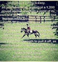horseback riding is 'easy'...
