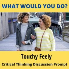 Get students thinking and talking with this single creative What Would You Do? hypothetical situation. This flexible and adaptable ESL/EFL or social studies activity generates conversation, engages students, and engenders perspective-taking and problem-solving. What if you had a friend who liked to stand a little too close, touch you on the shoulder a little too often, hug a little too much? How would you deal with the situation?