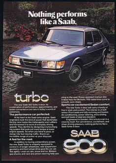 Nothing performs like a Saab.