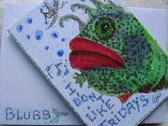 *Die ultimative Gruß und / oder  Geburtstagskarte für die, die Fische lieben *  Fisch am Freitag 14 bei der kunstpause  ... der vierzehnte Fisch und d