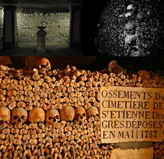 Paris, France: There are extensive networks of catacombs, quarries and other tunnels running under the capital of France.