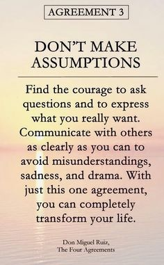 Don Miguel Ruiz - The Four Agreements Wisdom Quotes, Quotes To Live By, Me Quotes, Motivational Quotes, Inspirational Quotes, Drake Quotes, Affirmation Quotes, Qoutes, Assumption Quotes