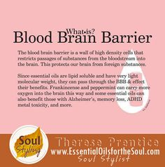 How Essential Oils Frankincense and Pepperming pass the Blood Brain Barrier!  https://www.youngliving.com/signup/?sponsorid=1540368&enrollerid=1540368