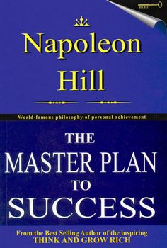 Napoleon Hill is the Motivational Father...