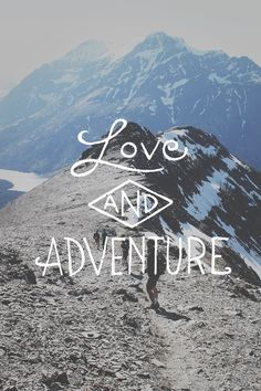 """Love and adventure."" What else do you really need? #travel #quotes"