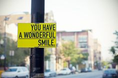Attach motivational signs to street lamps, parking signs, and telephone poles.