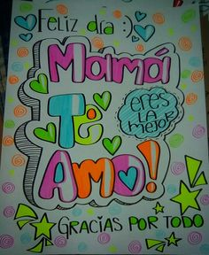 Mama es la mejor #mamateamo #diadelamadre Happy B Day, Happy Mothers Day, Mom Birthday, Birthday Wishes, Bullet Journal Titles, Diy And Crafts, Paper Crafts, Funny Spanish Memes, I Love My Dad