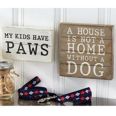 My Kids Have Paws Plaque By Mud Pie