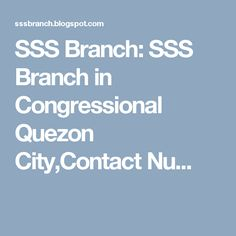 SSS Branch: SSS Branch in Congressional Quezon City,Contact Nu...