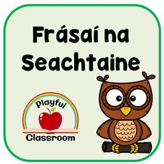 A phrase per week for the whole year. Poetry Anthology, Job Chart, Spelling Lists, Classroom Rules, Teaching Resources, Curriculum, Discovery, All About Time, Irish