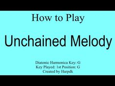 """How to play """"Unchained Melody"""" on a diatonic harmonica.  With tabs and lyrics. - http://www.blog.howtoplaytheharmonica.org/uncategorized/how-to-play-unchained-melody-on-a-diatonic-harmonica-with-tabs-and-lyrics"""
