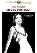 Give Me Your Heart, New DVD, KAY FRANCIS, GEORGE BRENT, ROLAND YOUNG, PATRIC KNO