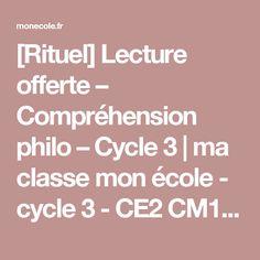 [Rituel] Lecture offerte – Compréhension philo – Cycle 3 | ma classe mon école - cycle 3 - CE2 CM1 CM2 - Orphys