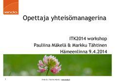 Opettaja yhteisömanagerina ITK2014