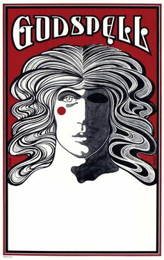Godspell  Great 1960's 'hippie' artwork on this Broadway poster!