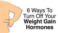 6 ways to turn off your weight gain hormones