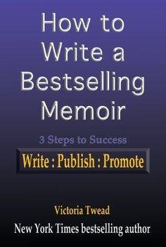 How to Write a Bestselling Memoir by Victoria Twead, http://www.amazon.com/dp/B00DSXG0PK/ref=cm_sw_r_pi_dp_oZkpsb1F6E5ZW