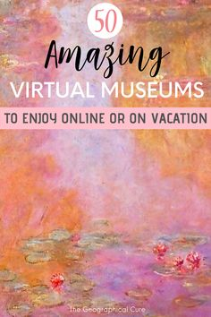 Stuck at home or in vacation planning mode? Or perhaps some cultural inspiration is in order? Here's my guide to 50 world class museums in Europe and beyond with virtual tours and online collections to visit, enjoy, and explore from home. With this guide, you can travel the world vicariously for free and enjoy great art of all types. It will also give you some bucket list inspiration for future travels.   #VirtualTravel #Europe #Paris #Madrid #NYC #Italy #Vatican #Staycation #homeschool 360 Virtual Tour, Virtual Travel, Travel Tips, Travel Articles, Travel Abroad, Travel Europe, Travel Destinations, Virtual Field Trips, Virtual Museum