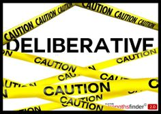 Deliberative - StrengthsFinder