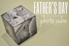 Father's Day DIY Photo Cube gift idea.