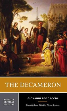 The Decameron : a new translation, contexts, criticism / Giovanni Boccaccio ; translated and edited by Wayne A. Rebhorn