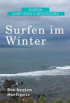 Wo kann man am besten im Winter Surfen – finde jetzt die besten Empfehlungen und Surfspots für deine Surfreise im Winter #surfen #winter #wintersurf #reisen #surfreise