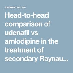 Head-to-head comparison of udenafil vs amlodipine in the treatment of secondary Raynaud's phenomenon: a double-blind, randomized, cross-over study | Rheumatology | Oxford Academic