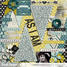 From Sweet Shoppe Designs: I Am by Melissa Bennett;  Set 192 - Just For Journaling 10 by Cindy Scheider; Custom Font