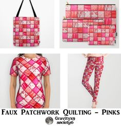 Fashion & Accessories  with Pink Patchwork - Images of Four to six different fabric patterns,put together with a quilted texture. #Society #Gravityx9 -
