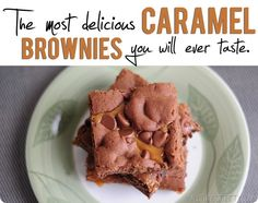 The most delicious Caramel Brownies you will ever taste.