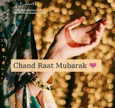 Chand Raat Mubarak Images, Eid Pics, Eid Images, Eid Quotes, Cute Muslim Couples, Eid Special, Beautiful Islamic Quotes, Ramadan Mubarak, Mehndi Designs
