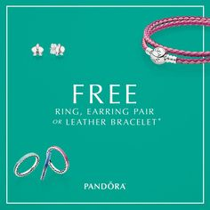 Starting tomorrow, celebrate summer in style! Receive a FREE ring, earring pair or leather bracelet with your PANDORA purchase of $100 or more.