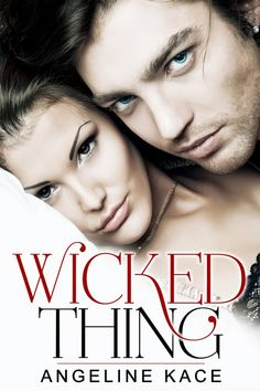 {Cover Reveal and Excerpt} Wicked Thing by Angeline Kace