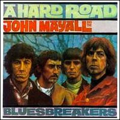 John Mayall & The Bluesbreakers | A Hard Road
